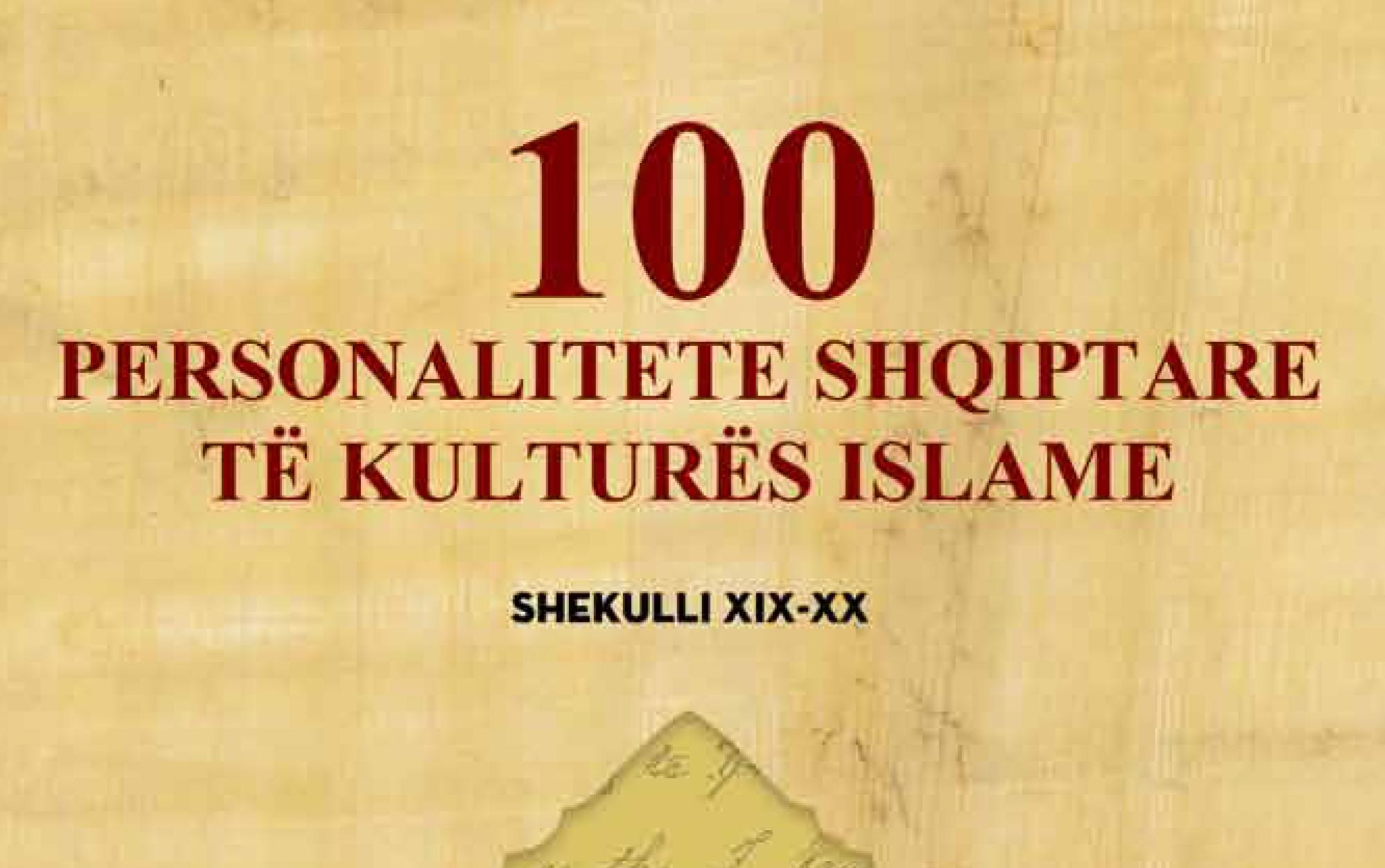 100 PERSONALITETE SHQIPTARE TË KULTURËS ISLAME