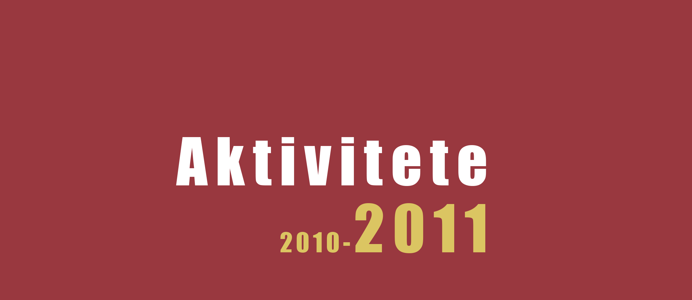 AKTIVITETET E KMSH-SË (2010-2011)