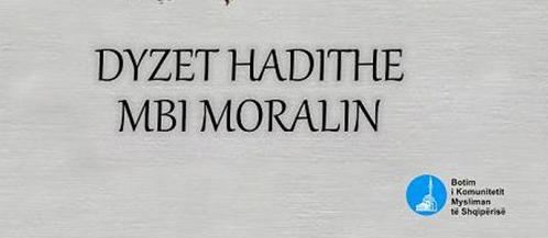 DYZET HADITHE MBI MORALIN