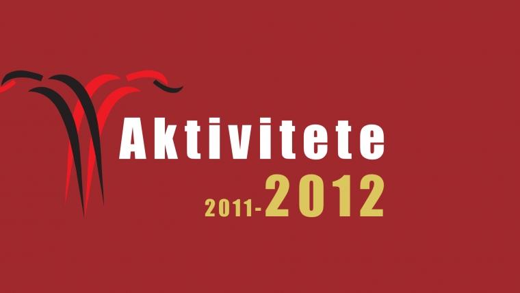 AKTIVITETE E KMSH-SË (2011-2012)