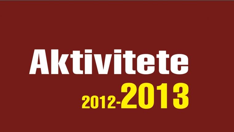 AKTIVITETET E KMSH-SË (2012-2013)