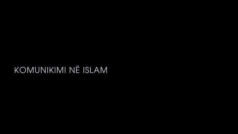 KOMUNIKIMI NË ISLAM