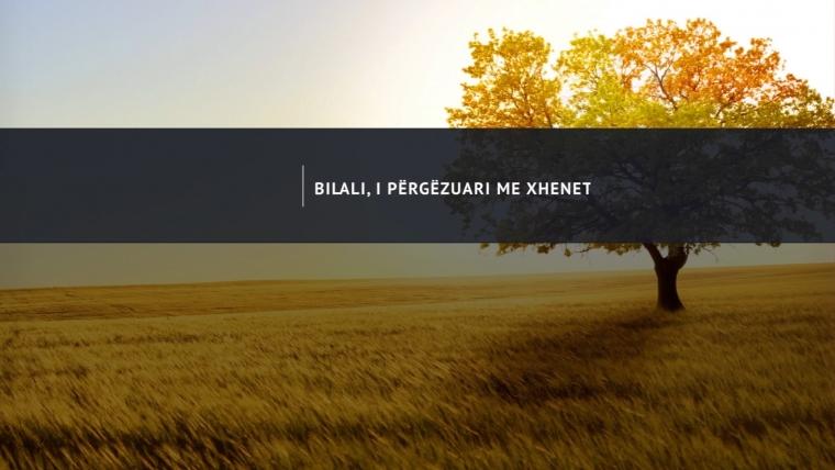 NGJARJE / Bilali, i përgëzuari me xhenet