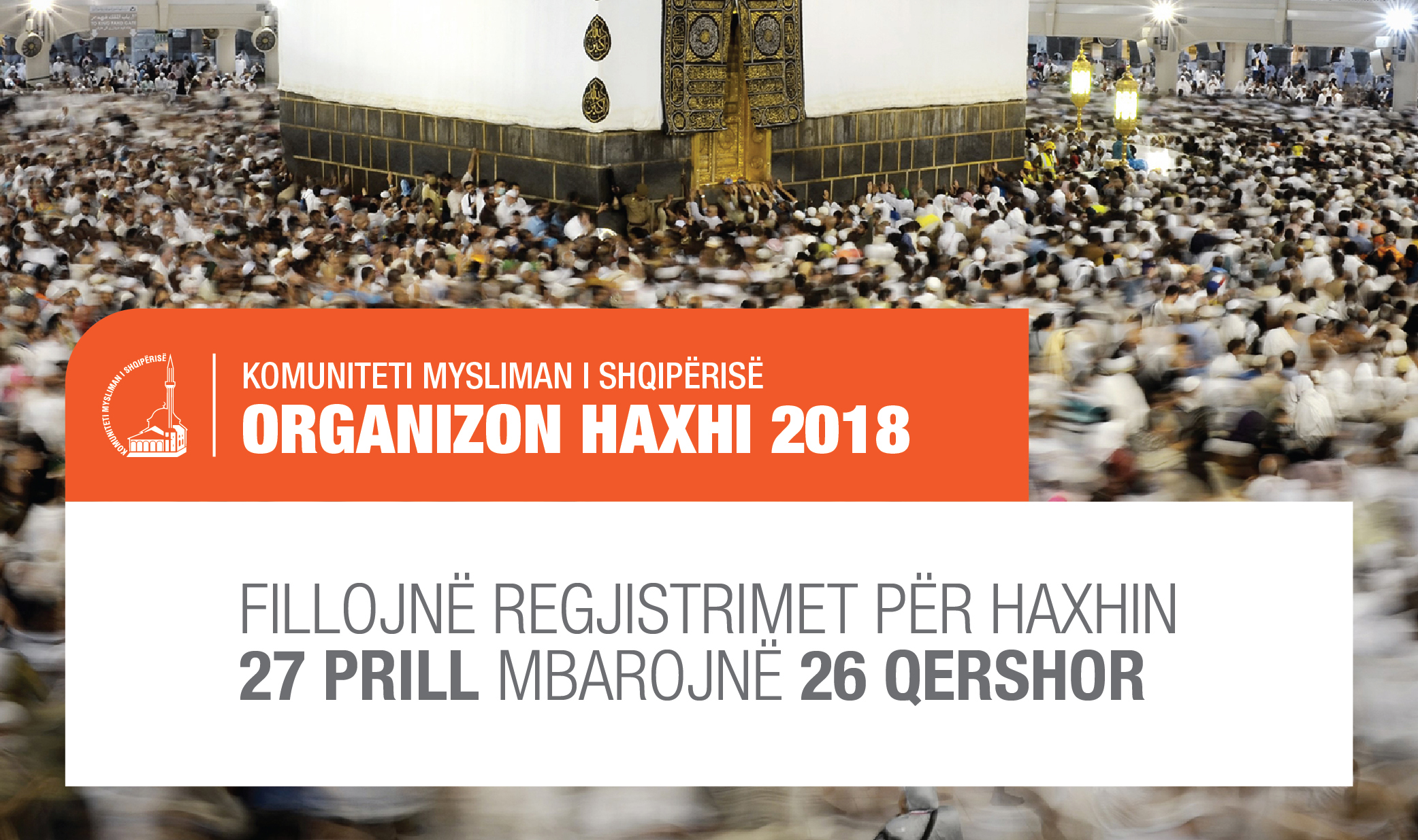 Më 27 Prill fillojnë regjistrimet për Haxhin 2018