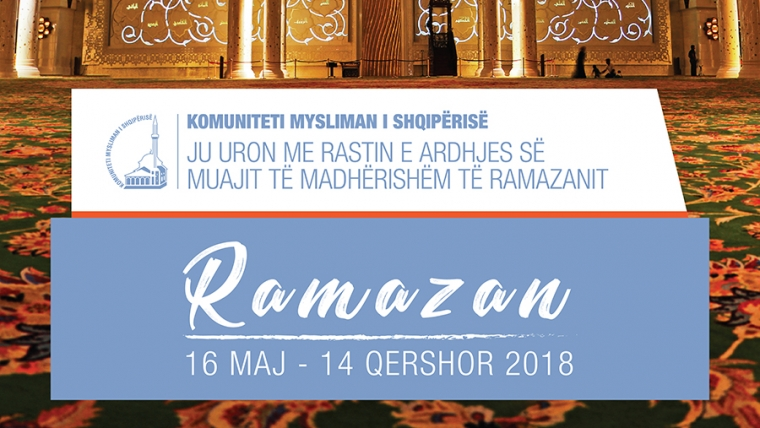 Ramazani fillon më 16 maj 2018
