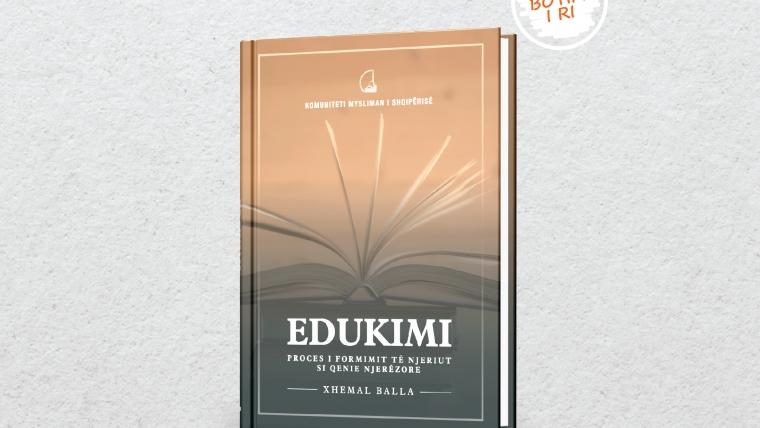 Edukimi, proces i formimit të njeriut si qenie njerëzore